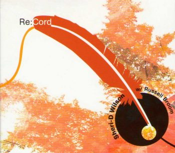 Re:Cord | Sheri-D Wilson