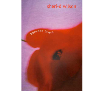 Between Lovers | Sheri-D Wilson