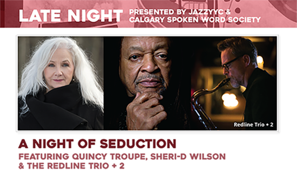 A NIGHT OF SEDUCTION feat. Quincy Troupe, Sheri-D Wilson, & The Redline Trio + 2