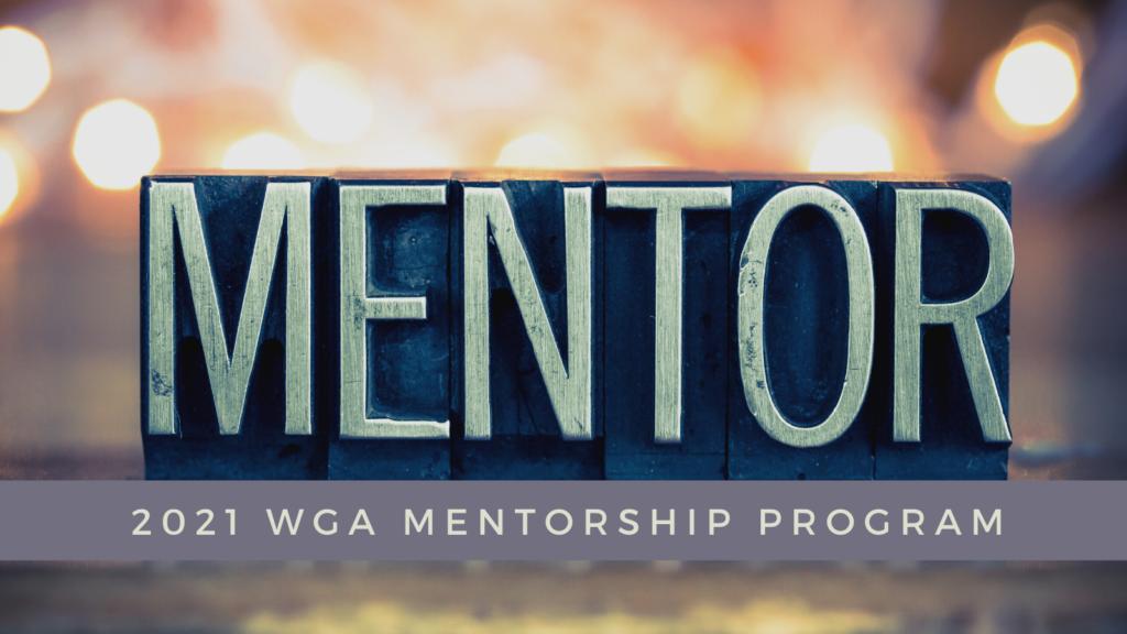 WGA 2021 mentorship program