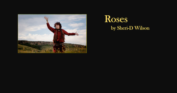 Roses video poem featured image | Sheri-D Wilson